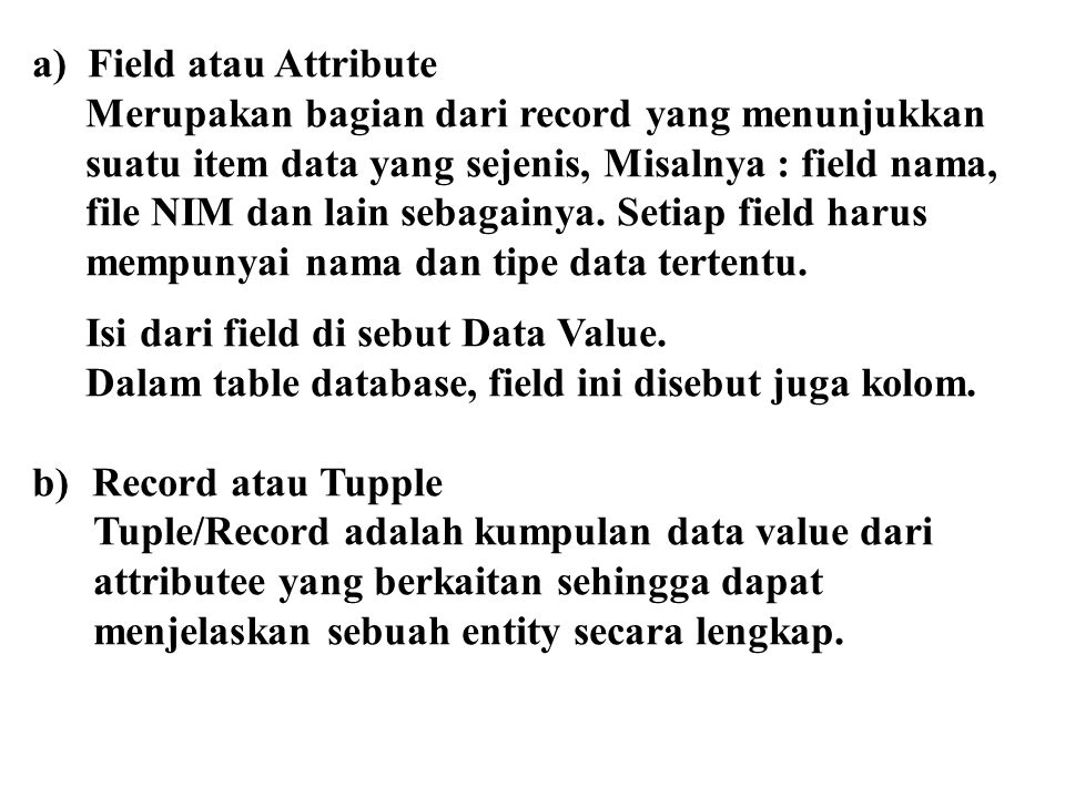 a) Field atau Attribute
