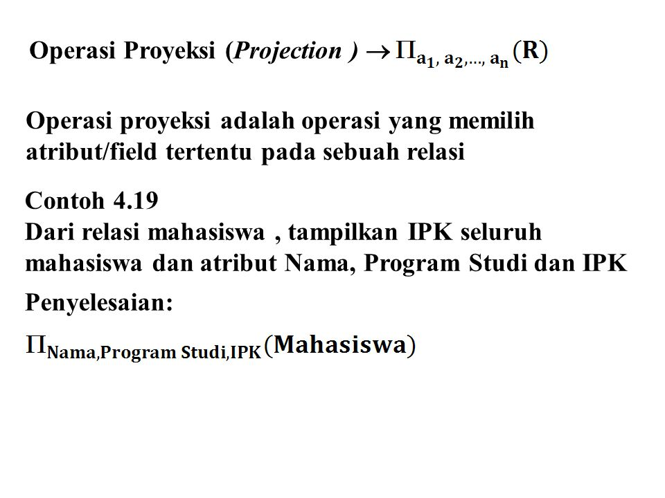 Operasi Proyeksi (Projection ) 