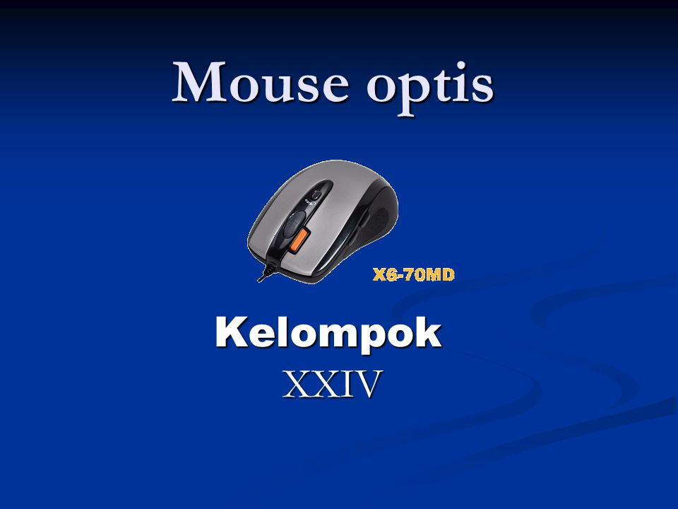 Mouse optis Kelompok XXIV