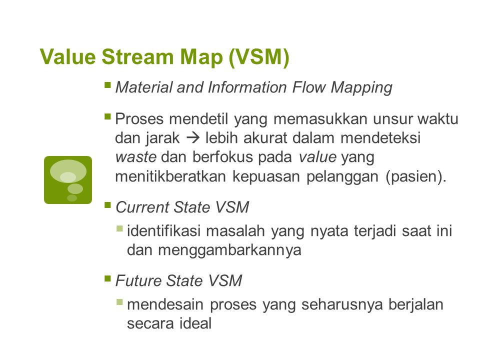 Value Stream Map (VSM) Material and Information Flow Mapping