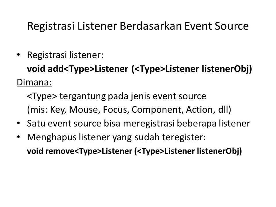 Registrasi Listener Berdasarkan Event Source