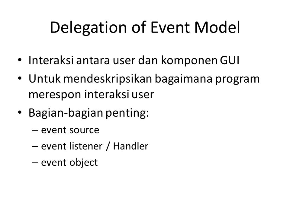 Delegation of Event Model