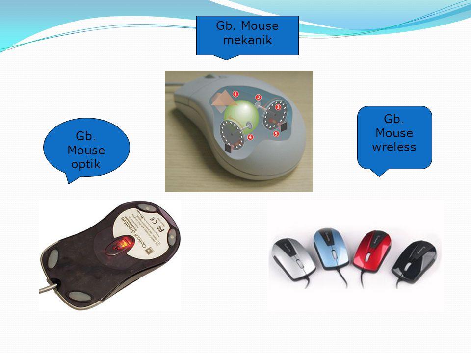 Gb. Mouse mekanik Gb. Mouse wreless Gb. Mouse optik