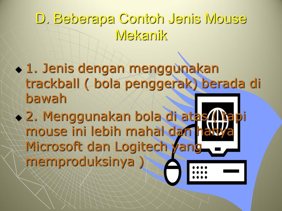 D. Beberapa Contoh Jenis Mouse Mekanik