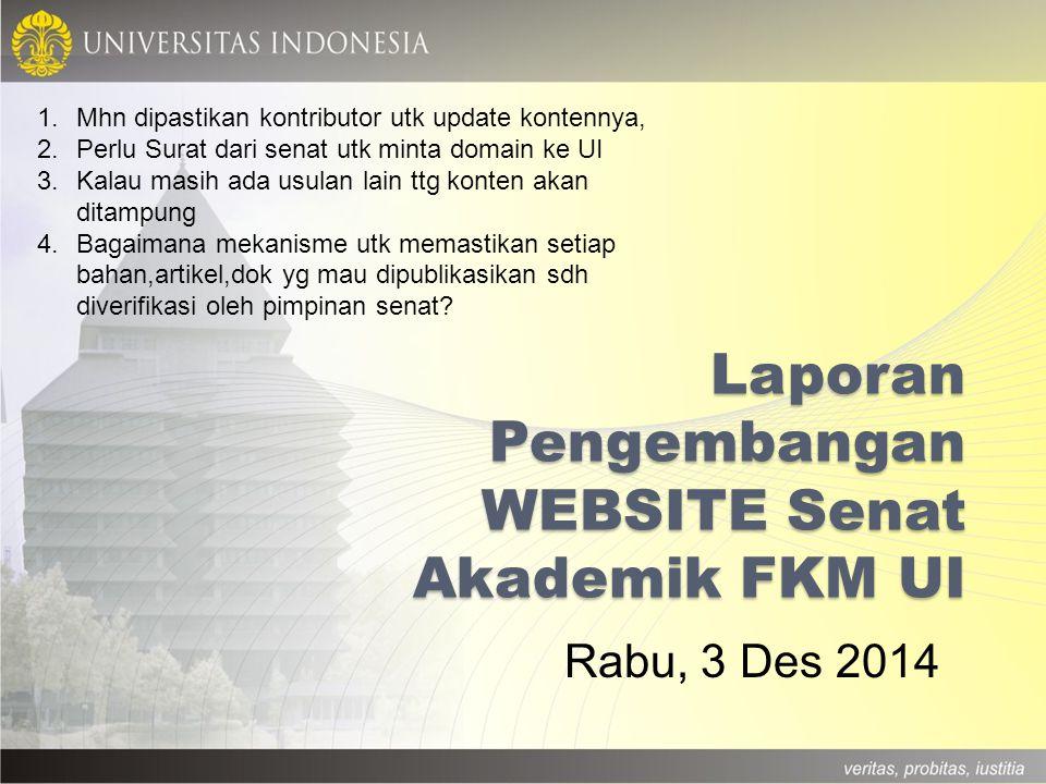 Laporan Pengembangan WEBSITE Senat Akademik FKM UI