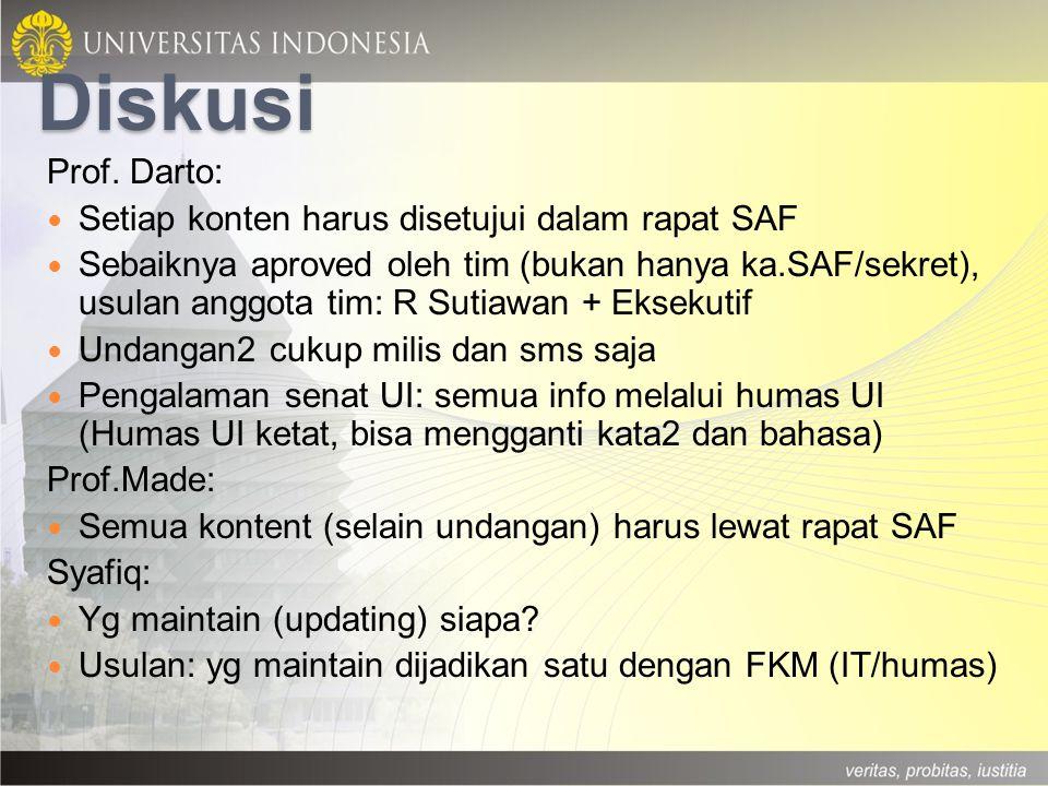 Diskusi Prof. Darto: Setiap konten harus disetujui dalam rapat SAF