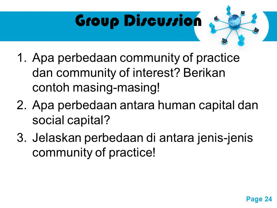 Group Discussion Apa perbedaan community of practice dan community of interest Berikan contoh masing-masing!