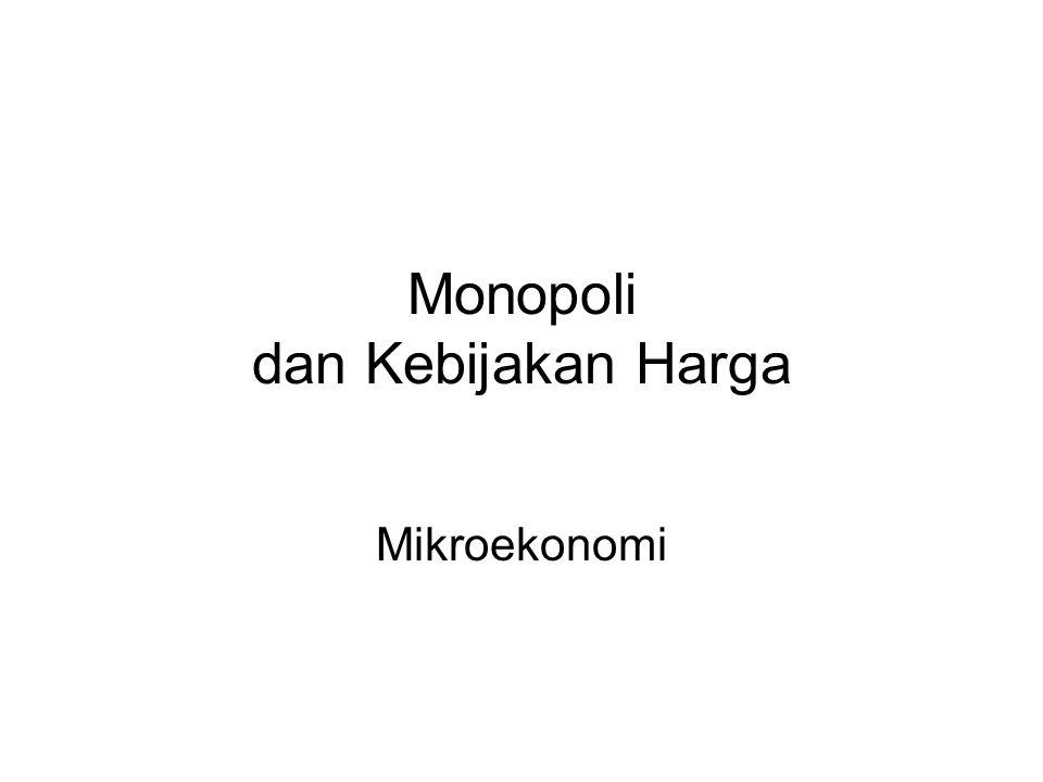 Monopoli dan Kebijakan Harga