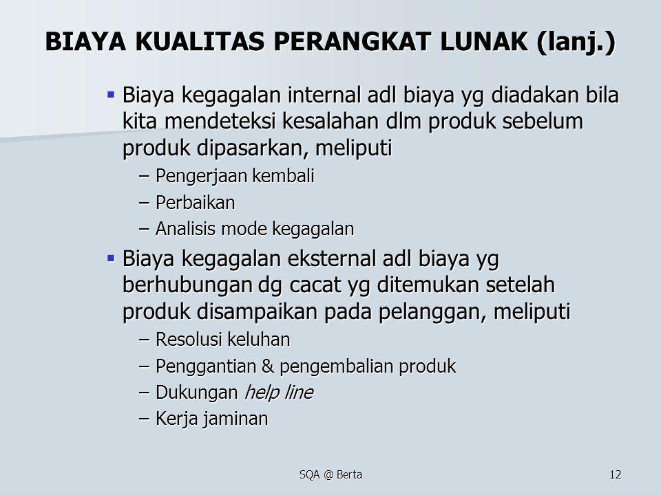 BIAYA KUALITAS PERANGKAT LUNAK (lanj.)