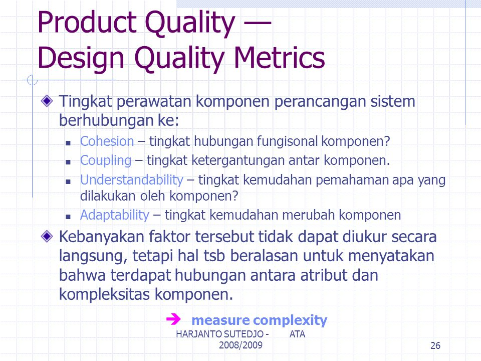 Product Quality — Design Quality Metrics