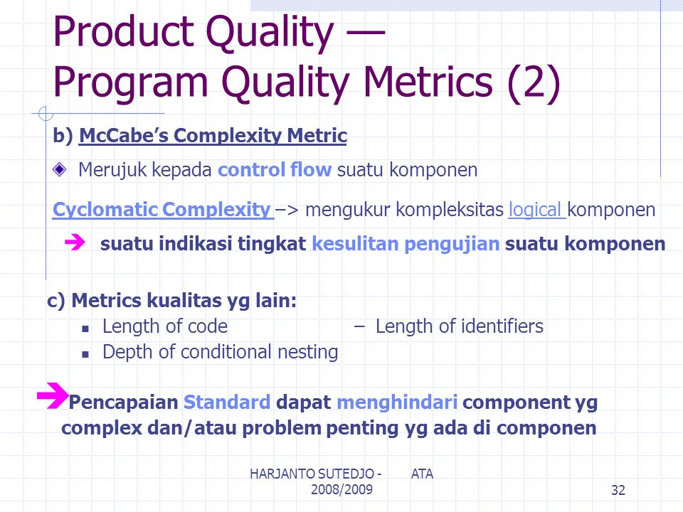 Product Quality — Program Quality Metrics (2)