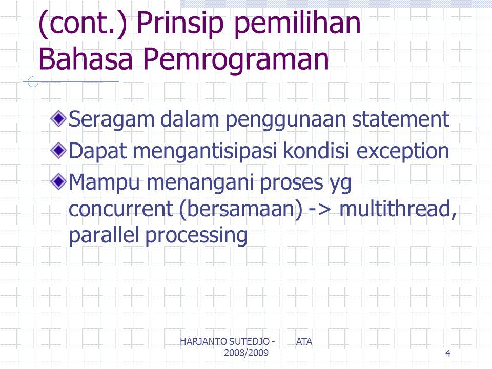 (cont.) Prinsip pemilihan Bahasa Pemrograman