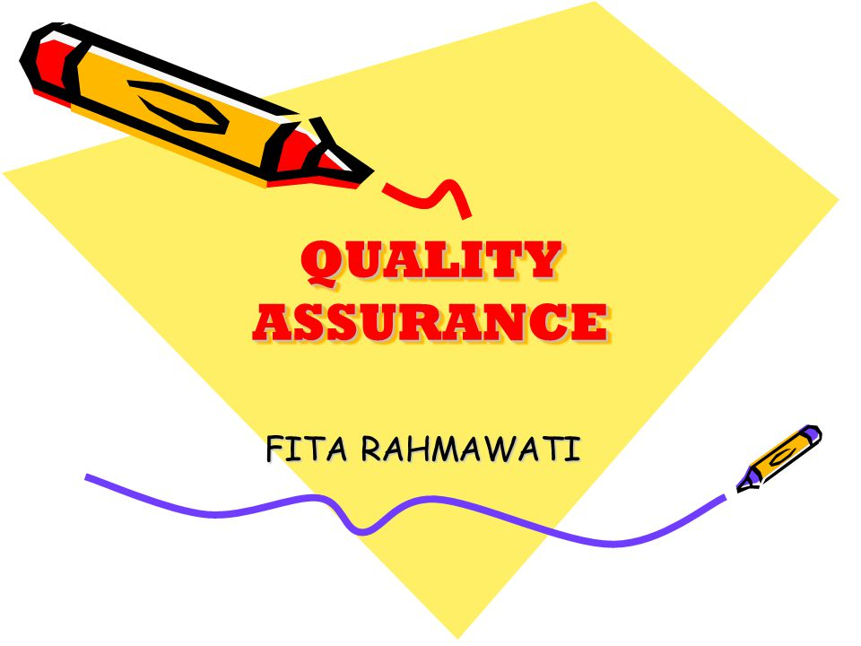 QUALITY ASSURANCE FITA RAHMAWATI