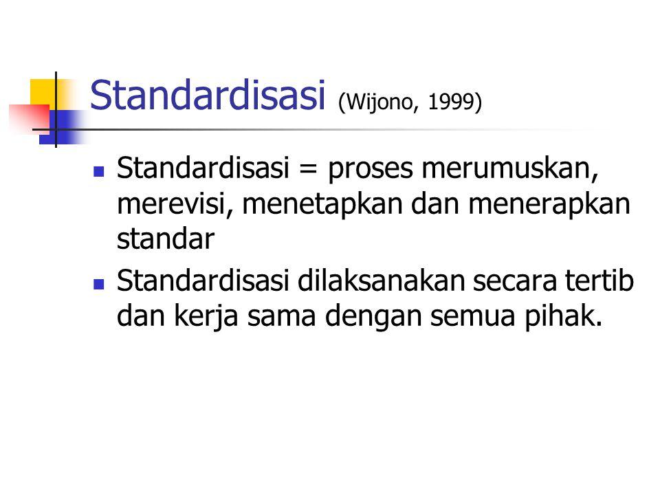 Standardisasi (Wijono, 1999)