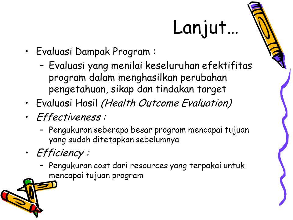 Lanjut… Evaluasi Dampak Program :