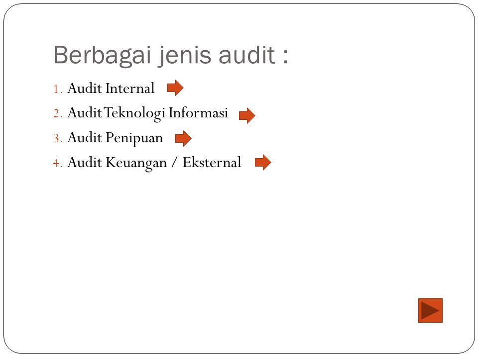 Berbagai jenis audit : Audit Internal Audit Teknologi Informasi