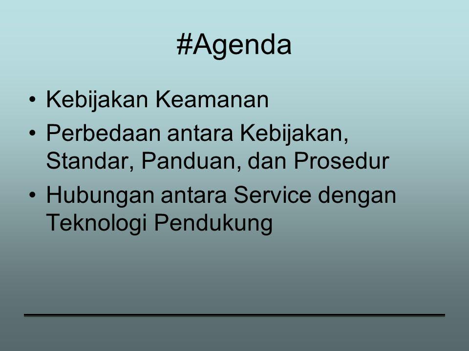 #Agenda Kebijakan Keamanan