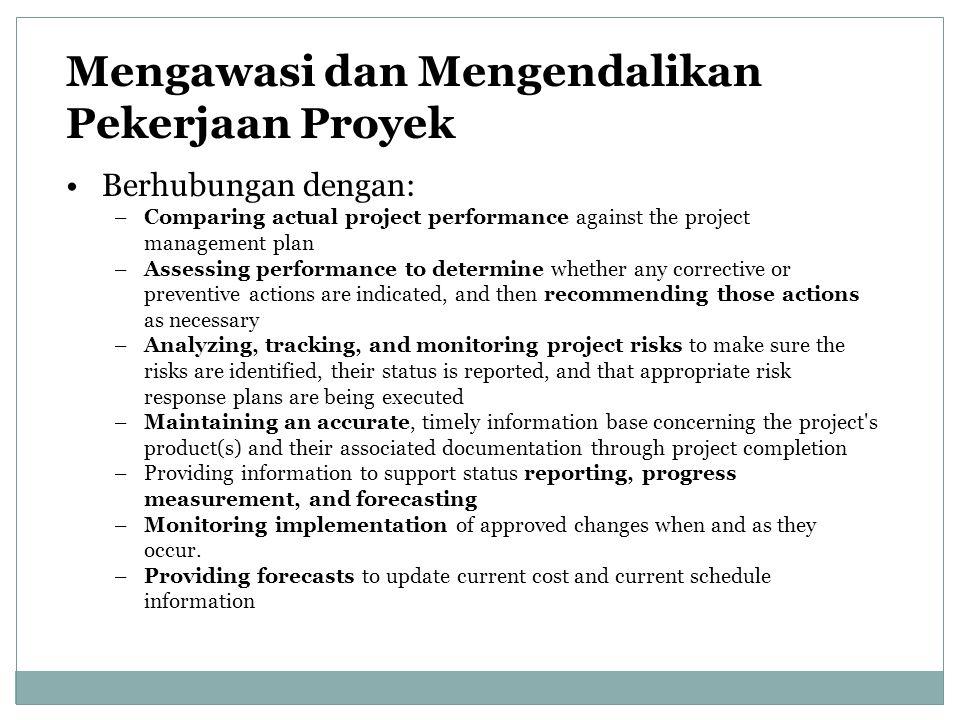 Mengawasi dan Mengendalikan Pekerjaan Proyek