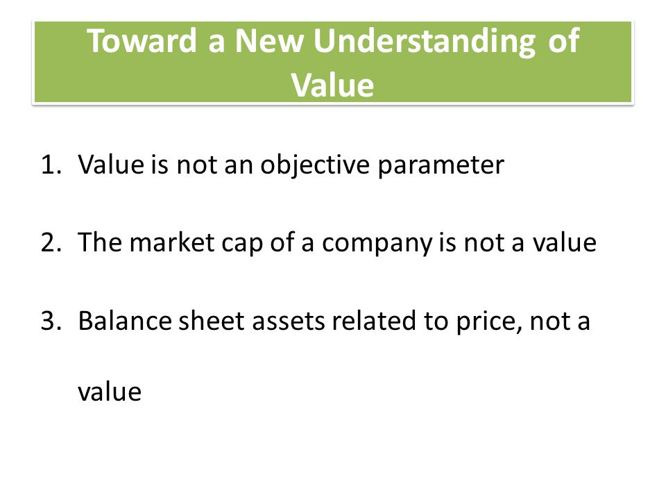 Toward a New Understanding of Value
