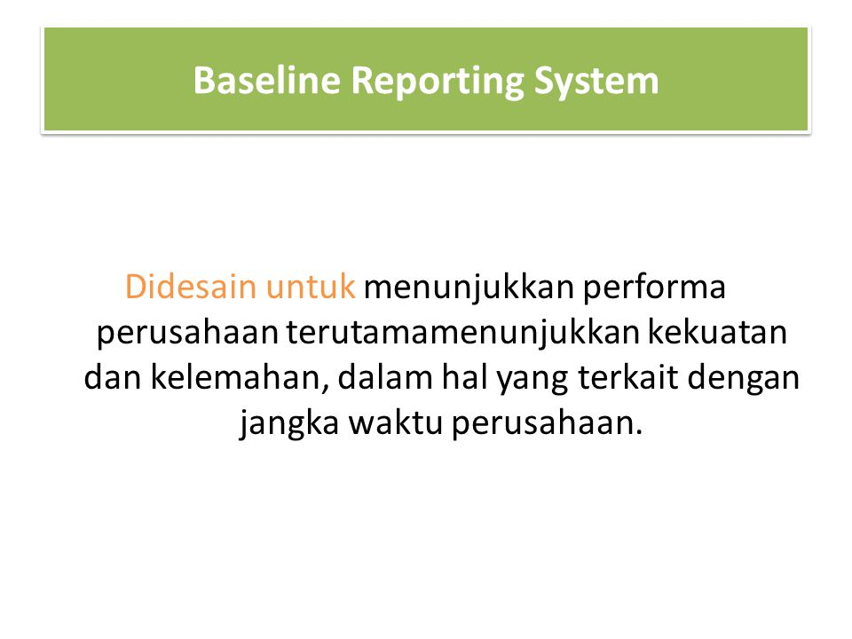 Baseline Reporting System