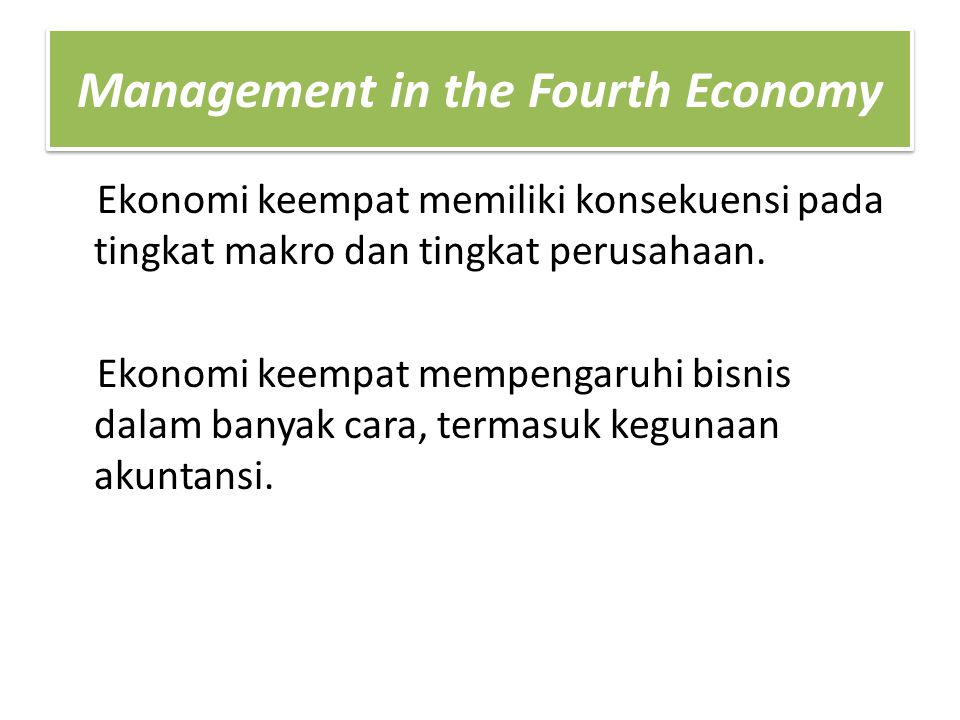 Management in the Fourth Economy