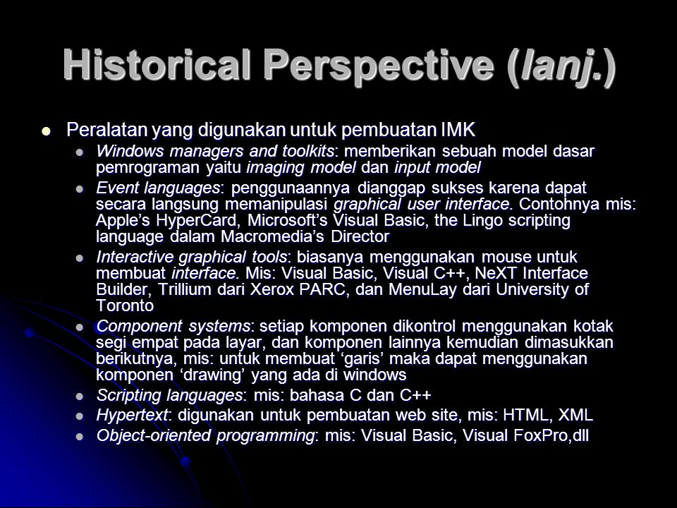 Historical Perspective (lanj.)