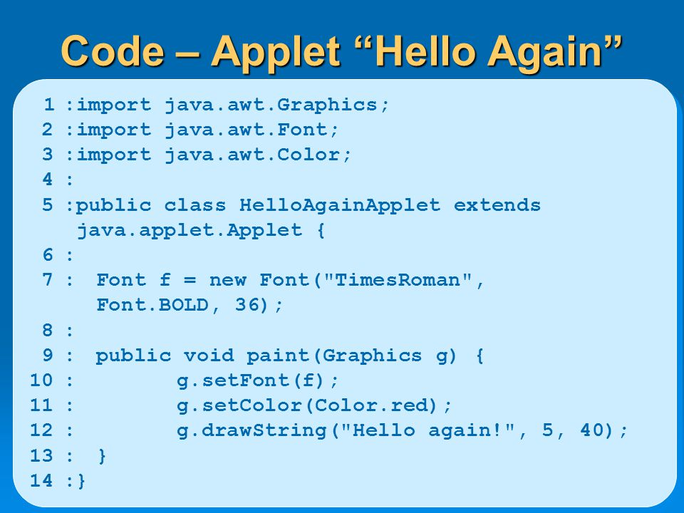 Code – Applet Hello Again