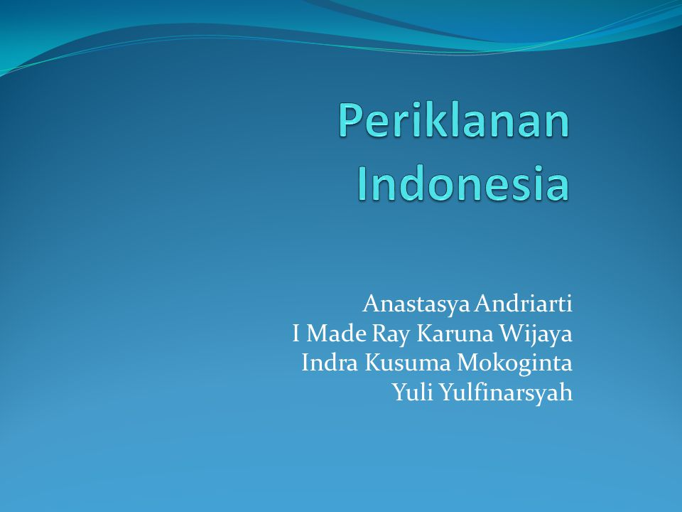 Periklanan Indonesia Anastasya Andriarti I Made Ray Karuna Wijaya
