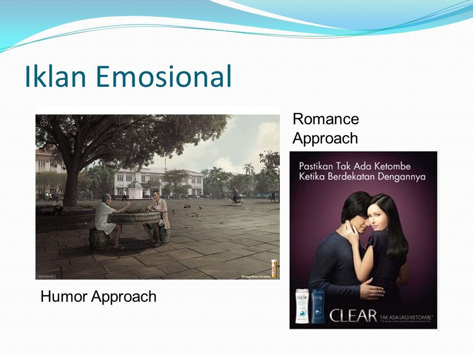 Iklan Emosional Romance Approach Humor Approach
