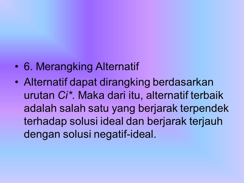 6. Merangking Alternatif