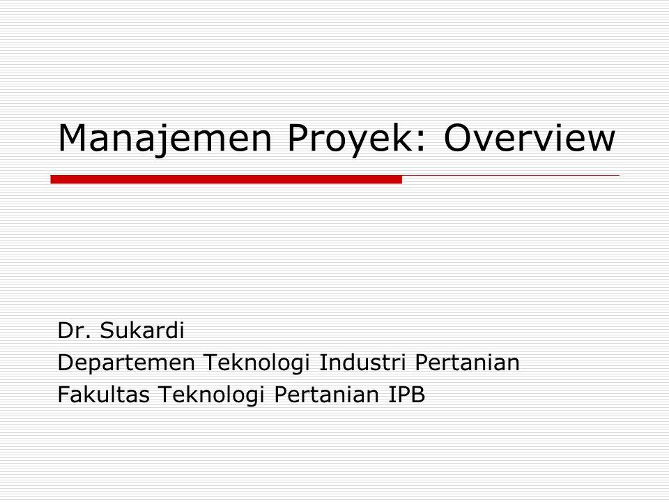 Manajemen Proyek: Overview