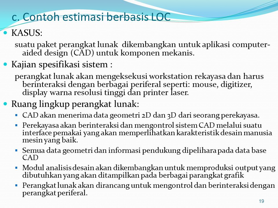 c. Contoh estimasi berbasis LOC