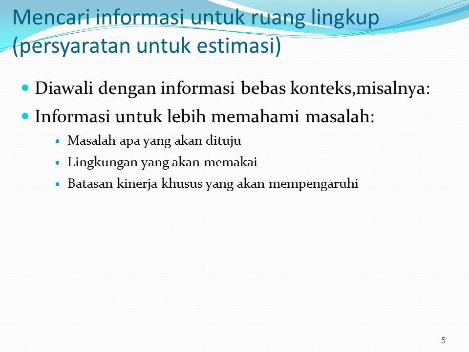 Mencari informasi untuk ruang lingkup (persyaratan untuk estimasi)