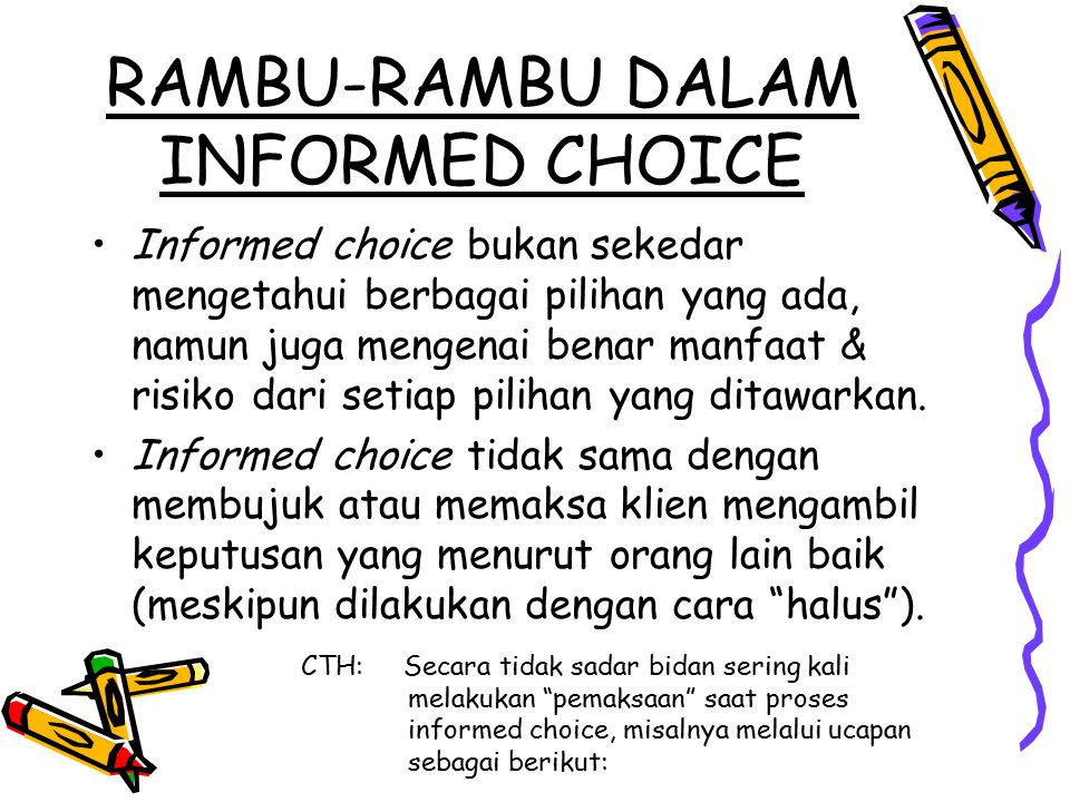RAMBU-RAMBU DALAM INFORMED CHOICE
