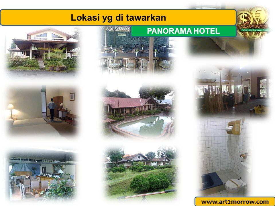 Lokasi yg di tawarkan PANORAMA HOTEL www.art2morrow.com