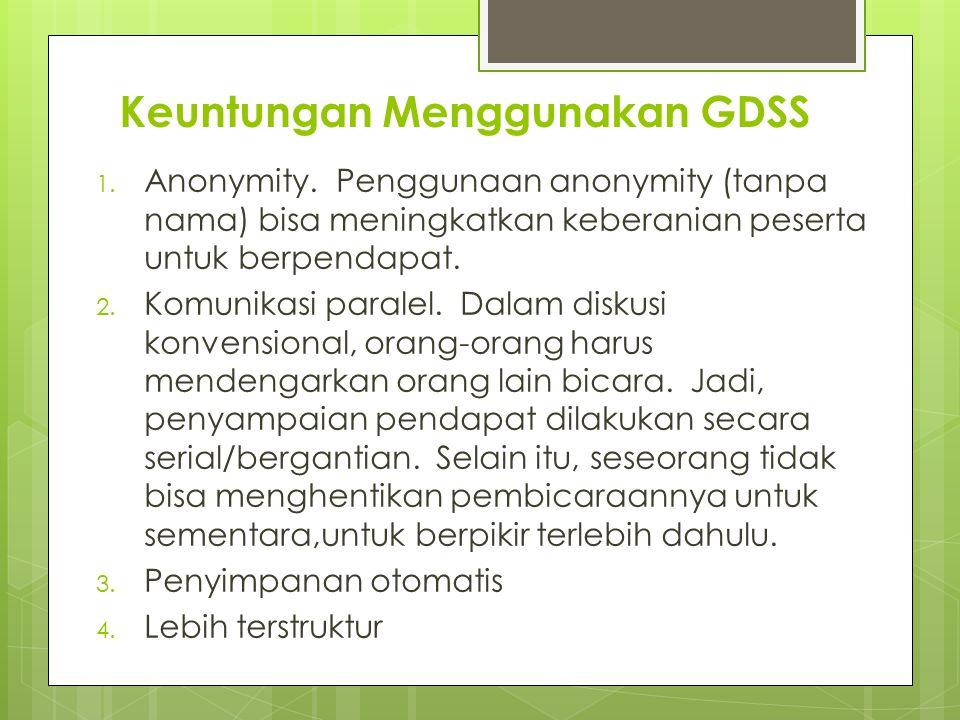 Keuntungan Menggunakan GDSS