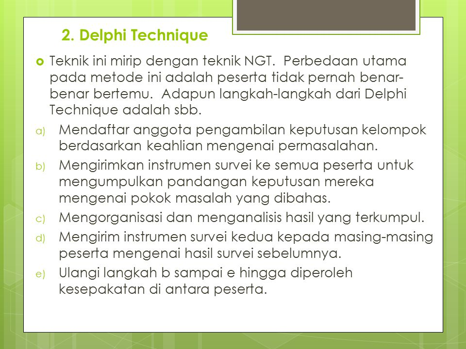2. Delphi Technique