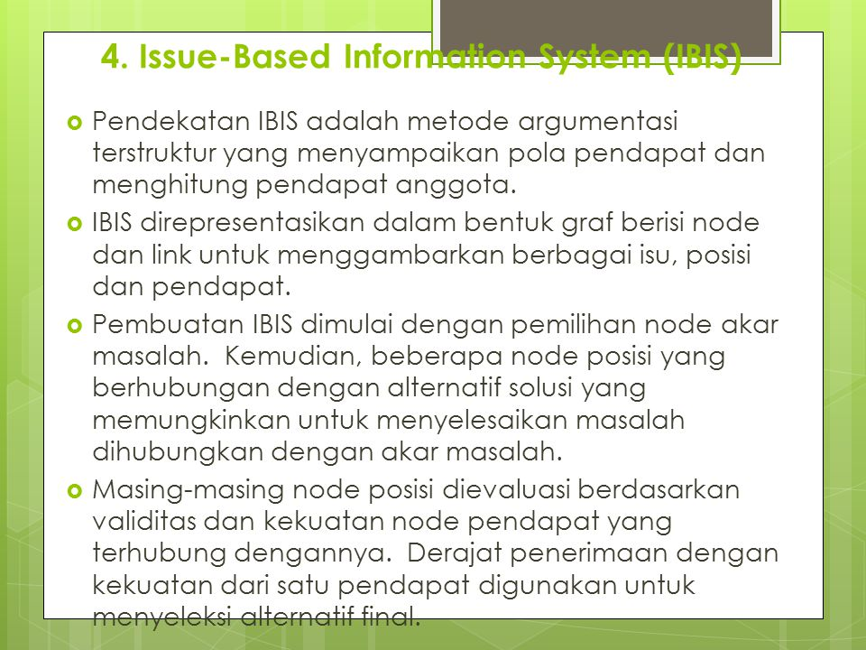 4. Issue-Based Information System (IBIS)