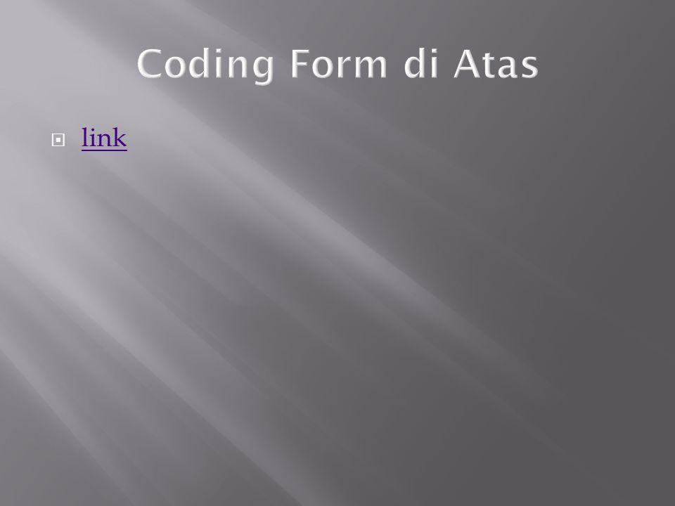 Coding Form di Atas link