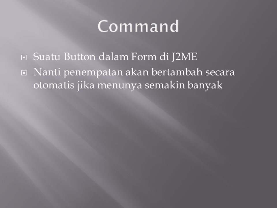 Command Suatu Button dalam Form di J2ME