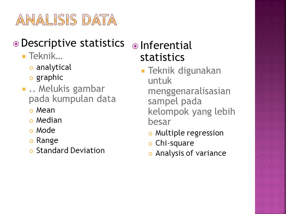 Analisis Data Descriptive statistics Inferential statistics Teknik…