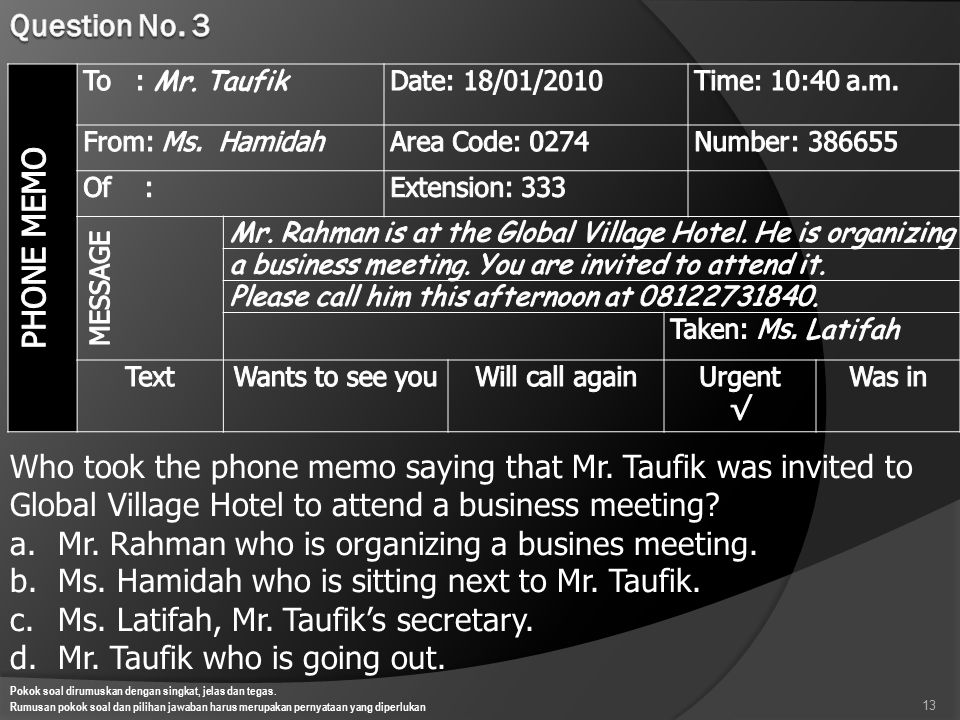 Who took the phone memo saying that Mr. Taufik was invited to