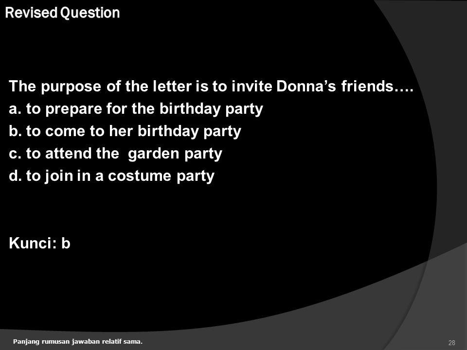 Panjang rumusan jawaban relatif sama.