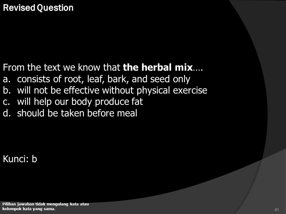From the text we know that the herbal mix….