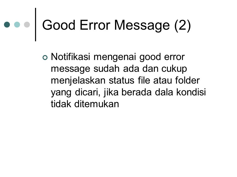 Good Error Message (2)