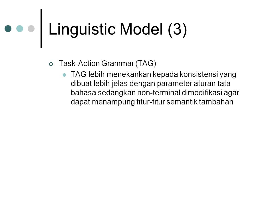Linguistic Model (3) Task-Action Grammar (TAG)