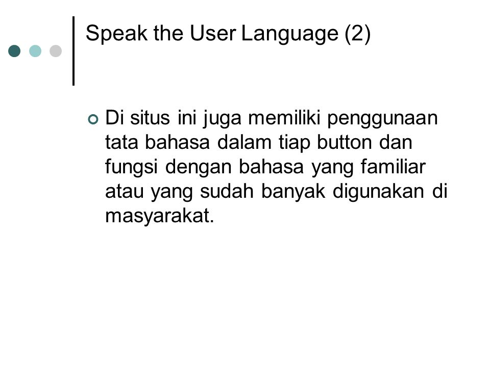 Speak the User Language (2)