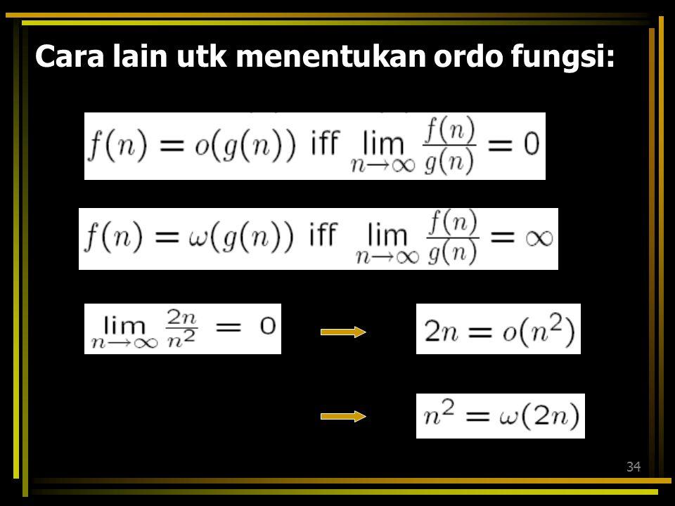 Cara lain utk menentukan ordo fungsi:
