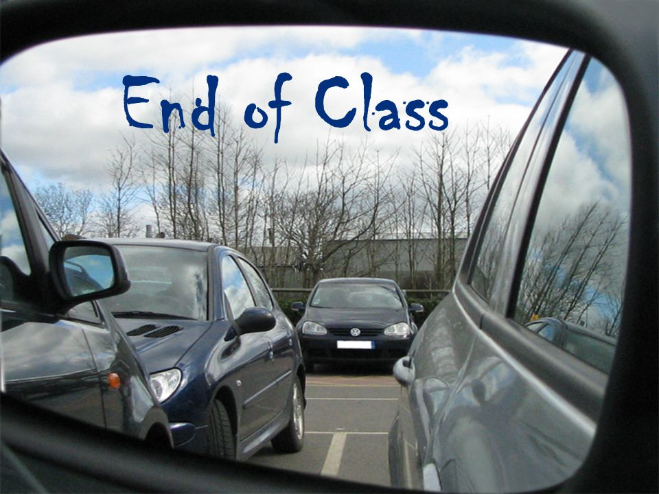 End of Class