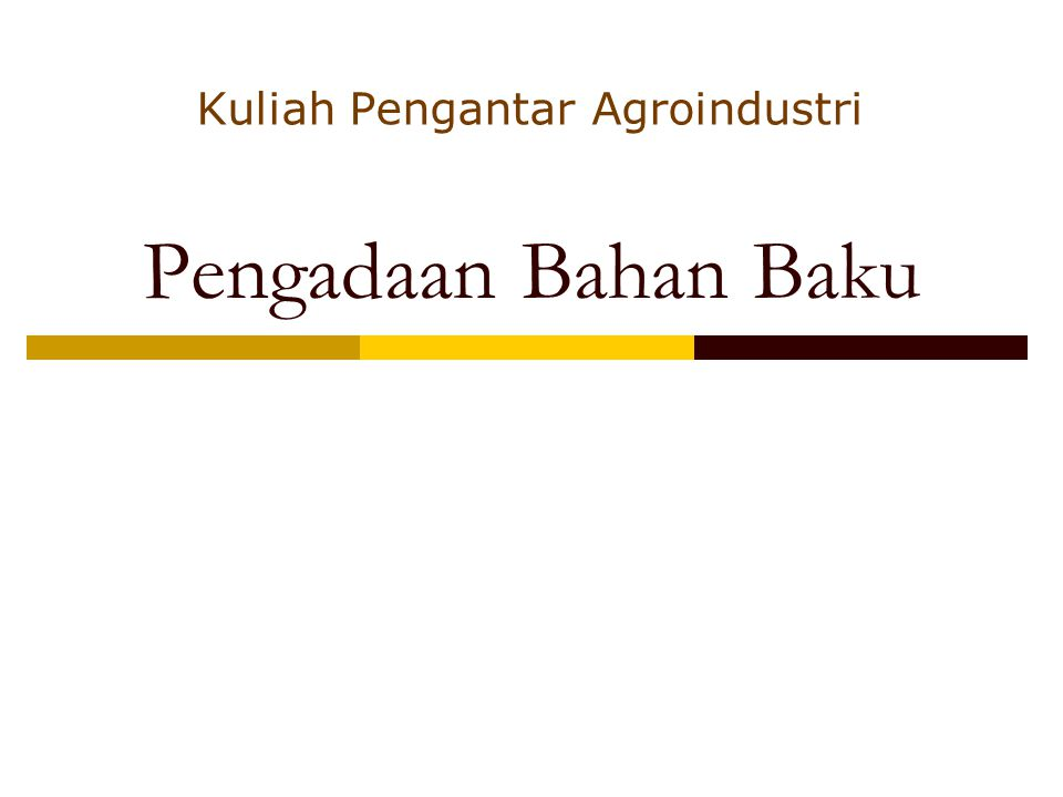 Kuliah Pengantar Agroindustri